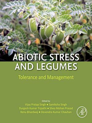 Abiotic Stress and Legumes