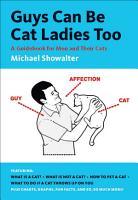 Guys Can Be Cat Ladies Too PDF