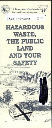 Hazardous waste, the public land and your safety