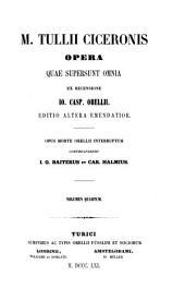 M. Tullii Ciceronis Opera quae supersunt omnia: Volume 4