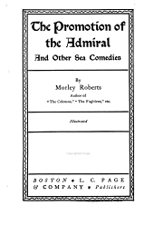 The Promotion of the Admiral: And Other Sea Comedies