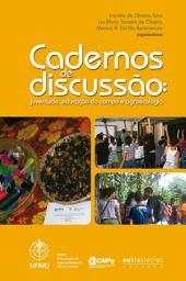 Cadernos de discussão: Juventude, educação do campo e agroecologia