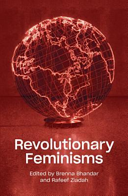 Revolutionary Feminisms