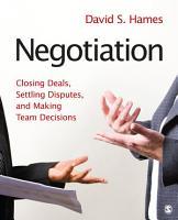 Negotiation  Closing Deals  Settling Disputes  and Making Team Decisions PDF
