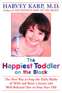 The Happiest Toddler on the Block Book
