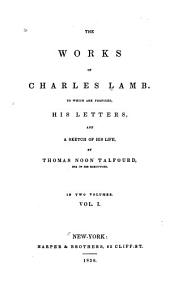 The letters of Charles Lamb, with a sketch of his life. The poetical works