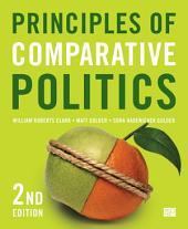 Principles of Comparative Politics: Edition 2