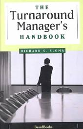 The Turnaround Manager's Handbook