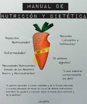 Manual de Nutrición y Dietética: Comida saludable para una vida saludable