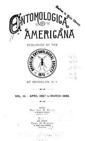 Entomologica Americana: Volumes 3-4
