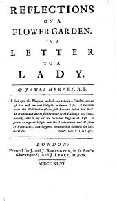 Reflections on a flower-garden, in a letter to a lady: Volume 7