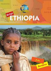 We Visit Ethiopia
