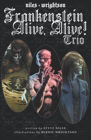 Frankenstein Alive  Alive Trio