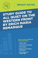 Study Guide to All Quiet on the Western Front by Erich Maria Remarque Book