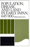 Population, Disease, and Land in Early Japan, 645-900
