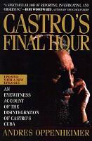 Castro S Final Hour PDF
