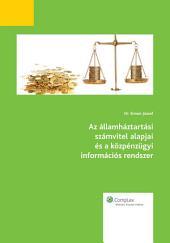 Az államháztartási számvitel alapjai és a közpénzügyi információs rendszer