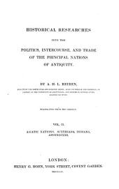 Historical Researches Into the Politics, Intercourse, and Trade of the Principal Nations of Antiquity