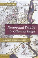 Nature and Empire in Ottoman Egypt PDF