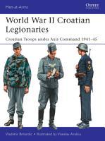 World War II Croatian Legionaries PDF