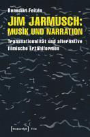 Jim Jarmusch  Musik und Narration PDF