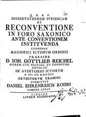 Diss. iur. de reconventione in foro saxonico ante conventionem instituenda