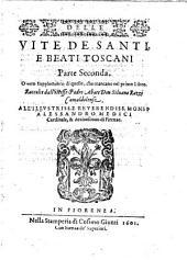 Vite de Santi e Beati Toscani...