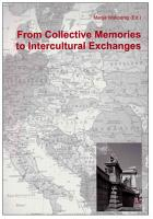 From Collective Memories to Intercultural Exchanges PDF