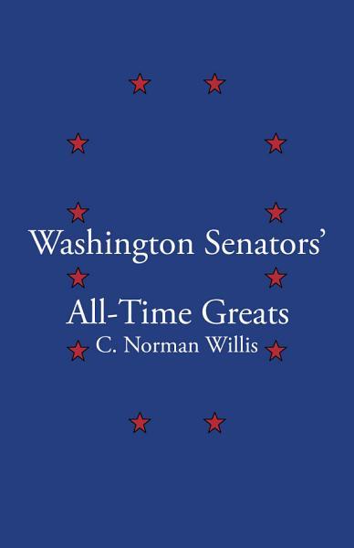 Washington Senators All-Time Greats