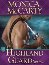 The Highland Guard Series 9-Book Bundle: The Chief, The Hawk, The Ranger, The Viper, The Saint, The Recruit, The Hunter, The Raider, The Arrow