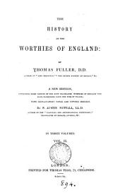 The history of the worthies of England: Volume 2