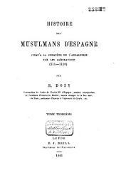 Histoire des Musulmans d'Espagne jusqu'à la conquête de l'Andalousie par les Almoravides (711-1110): Le califat, Volume3,Livre3