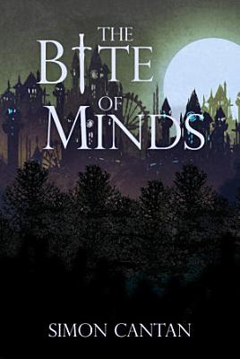 The Bite of Minds PDF
