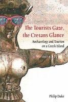 The Tourists Gaze  The Cretans Glance PDF