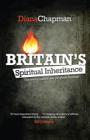 Britain s Spiritual Inheritance Book