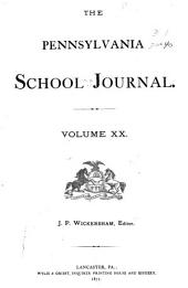 Pennsylvania School Journal: Volume 20