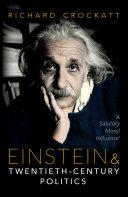 Einstein and Twentieth-Century Politics