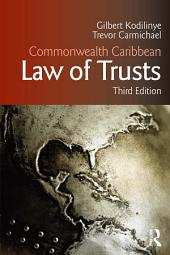 Commonwealth Caribbean Law of Trusts: Third Edition, Edition 3