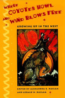 Where Coyotes Howl and Wind Blows Free PDF