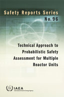 Technical Approach to Probabilistic Safety Assessment for Multiple Reactor Units