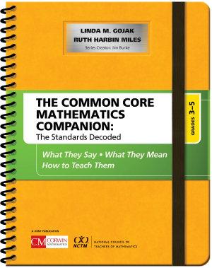The Common Core Mathematics Companion  The Standards Decoded  Grades 3 5