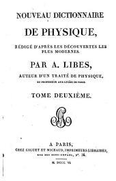 Nouveau dictionnaire de physique: rédigé d'après les découvertes les plus modernes, Volume2