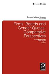 Firms, Boards and Gender Quotas: Comparative Perspectives