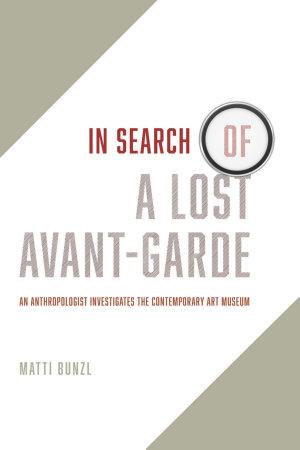 In Search of a Lost Avant Garde