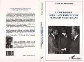 L'Outre Mer français sous la présidence de François Mitterrand