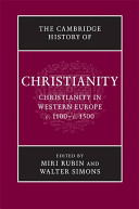 The Cambridge History of Christianity  Volume 4  Christianity in Western Europe  C 1100 c 1500 PDF