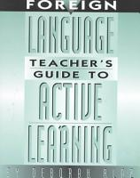 Foreign Language Teacher s Guide to Active Learning PDF