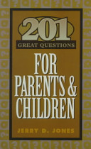 201 Great Questions for Parents   Children PDF