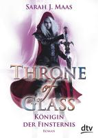 Throne of Glass 4   K  nigin der Finsternis PDF