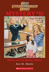 The Baby-Sitters Club Mystery #10: Stacey and the Mystery Money